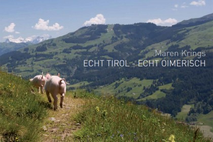 ECHT TIROL -ECHT OIMERISCH,  selfpublished in 2012